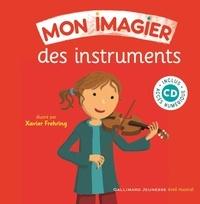 Isabelle Aboulker et Xavier Frehring - Mon imagier des instruments. 1 CD audio