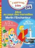Isabelle Albertin et Valérie Viron - Alice au Pays des Merveilles ; Merlin l'Enchanteur.