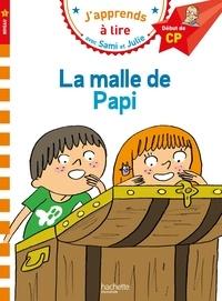 Isabelle Albertin - J'apprends à lire avec Sami et Julie  : La malle de Papi - Début de CP, niveau 1.