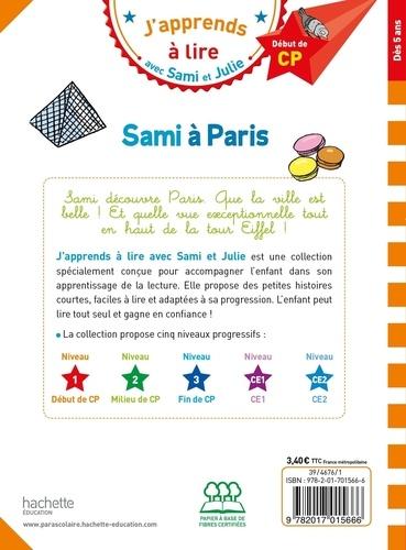 J'apprends à lire avec Sami et Julie  Sami à Paris. Début de CP, niveau 1