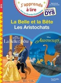 Isabelle Albertin et Valérie Viron - La Belle et la bête ; Les Aristochats.