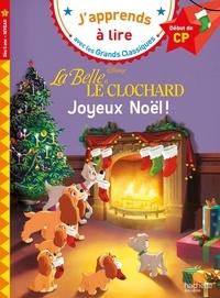 Isabelle Albertin - La Belle et le Clochard : Joyeux Noël - CP, niveau 1.
