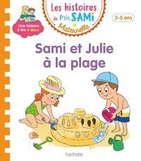 Isabelle Albertin et Alain Boyer - Les histoires de P'tit Sami Maternelle  : Sami et Julie à la place.