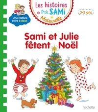 Isabelle Albertin - Les histoires de P'tit Sami Maternelle  : Sami et Julie fêtent Noël.