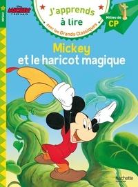 Isabelle Albertin - Mickey et le haricot magique - Milieu de CP, niveau 2.
