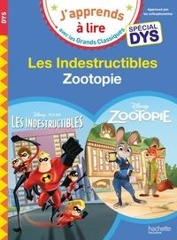 Isabelle Albertin et Valérie Viron - Zootopie ; Les indestructibles.