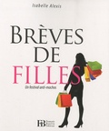 Isabelle Alexis - Brèves de filles - Un festival anti-machos.