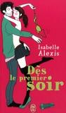 Isabelle Alexis - Dès le premier soir.