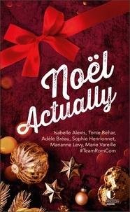 Isabelle Alexis et Marie Vareille - Noel actually.