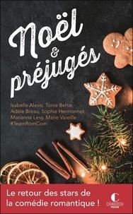 Isabelle Alexis et Tonie Behar - Noël & préjugés.
