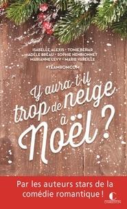 Isabelle Alexis et Tonie Behar - Y aura-t-il trop de neige à Noël ?.