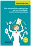 Isabelle Allirol et Muriel Garrier - Rôle et responsabilités de l'assistante en chirurgie implantaire - Compétences cliniques et missions relationnelles.