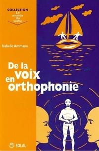 Isabelle Ammann - De la voix en orthophonie.