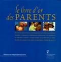 Isabelle Amyot - Le livre d'or des parents.