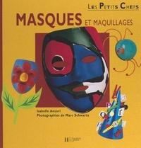 Isabelle Ancori et Sandra Berthe - Masques et maquillages.