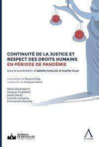 Isabelle Andoulsi et Sophie Huart - Continuité de la justice et respect des droits humains en période de pandémie - Actes de la journée européenne de l'avocat du 23 octobre 2020.