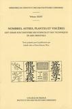 Isabelle Ang et Pierre-Etienne Will - Nombres, astres, plantes et viscères - Sept essais sur l'histoire des sciences et des techniques en Asie orientale.