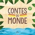 Isabelle Anglade et Thomas Tessier - Contes du monde. 1 CD audio