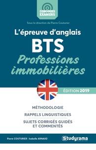 Isabelle Arnaud et Pierre Couturier - L'épreuve d'anglais au BTS professions immobilières.