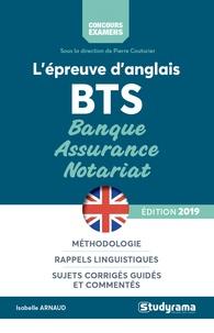 Isabelle Arnaud - L'épreuve d'anglais aux BTS banque, assurance, notariat.