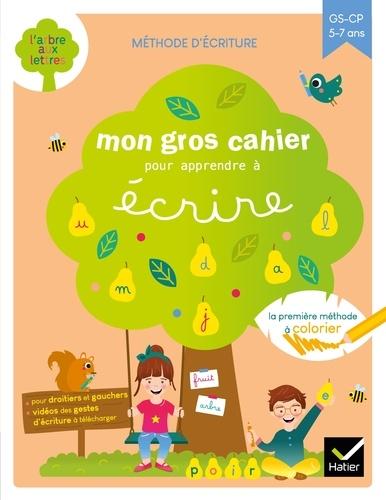 Isabelle Arnaudon et Marie-Hélène Van Tilbeurgh - Mon gros cahier pour apprendre à écrire.