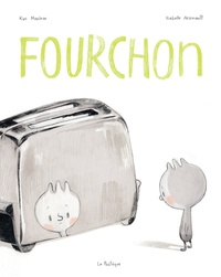 Isabelle Arsenault et Kyo Maclear - Fourchon.