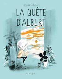 Isabelle Arsenault - La quête d'Albert.