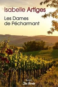 Best ebook téléchargements gratuits Les dames de Pécharmant