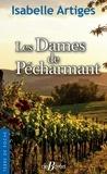 Isabelle Artiges - Les Dames de Pécharmant.