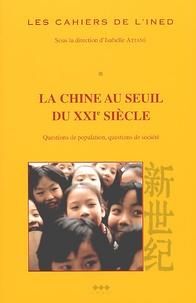 Isabelle Attané - Les cahiers de l'INED N° 148 : La Chine au seuil du XXIème siècle. - Questions de population, questions de société.