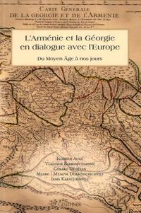 LArménie et la Géorgie en dialogue avec lEurope - Du Moyen Age à nos jours.pdf