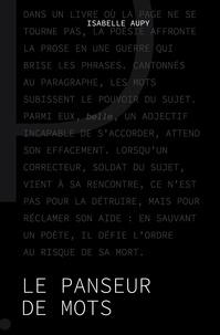 Isabelle Aupy - Le panseur de mots.