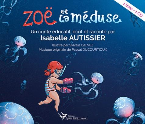 Zoë et la méduse  avec 1 CD audio