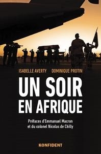 Isabelle Averty et Dominique Protin - Un soir en Afrique.