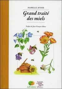 Isabelle Avisse - Grand traité des miels.