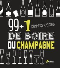 99 + 1 (bonnes) raisons de boire du champagne - Isabelle Bachelard |