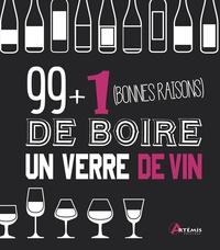 Deedr.fr 99 + 1 bonnes raisons de boire un verre de vin Image
