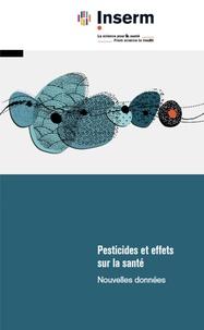 Isabelle Baldi et Jérémie Botton - Pesticides et effets sur la santé - Nouvelles données.