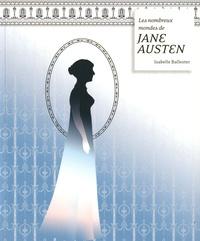 Isabelle Ballester - Les nombreux mondes de Jane Austen.
