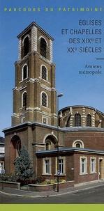 Galabria.be Eglises et chapelles des XIXe et XXe siècles - Amiens métropole Image