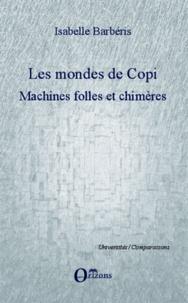 Goodtastepolice.fr Les mondes de Copi - Machines folles et chimères Image