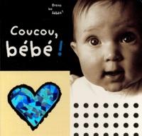 Isabelle Barbier - Coucou, bébé !.