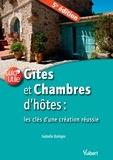 Isabelle Barèges - Gites et chambres d'hôtes : les clés d'une création réussie.