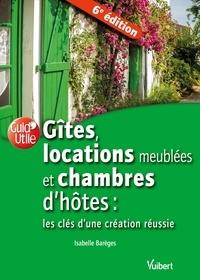 Isabelle Barèges - Gîtes, locations de meublés et chambres d'hôtes - Les clés d'une création réussie.