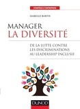 Isabelle Barth - Manager la diversité - De la lutte contre les discriminations au leadership inclusif.