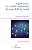 Isabelle Barth - Regards actuels sur la société contemporaine la pensee de georg simmel - La pensée de Georg Simmel.