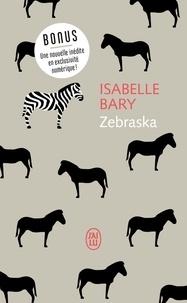 Isabelle Bary - Zebraska.