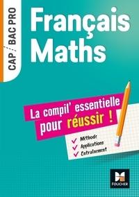 Isabelle Baudet et Michèle Sendre-Haïdar - Français-Maths, la compil essentielle pour réussir.