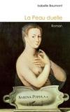 Isabelle Baumont - La peau duelle.