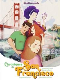 Isabelle Bauthian et Sandrine Revel - Chroniques de San Francisco Tome 1 : .